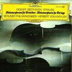 Karajan - Mozart: Adagio and Fugue in C minor, K.546 / Beethoven: Grosse Fuge in B flat, Op.133 / Strauss, R.: Metamorphosen