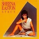 M) Sheena Easton -> Strut