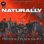 Naturally 7 - Hidden In Plain Sight(Vox Maximus Vol. 1)