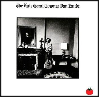 If I Needed You - TOWNES VAN ZANDT / 1972