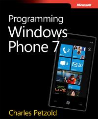 Programming Windows Phone 7 by Charles Petzold