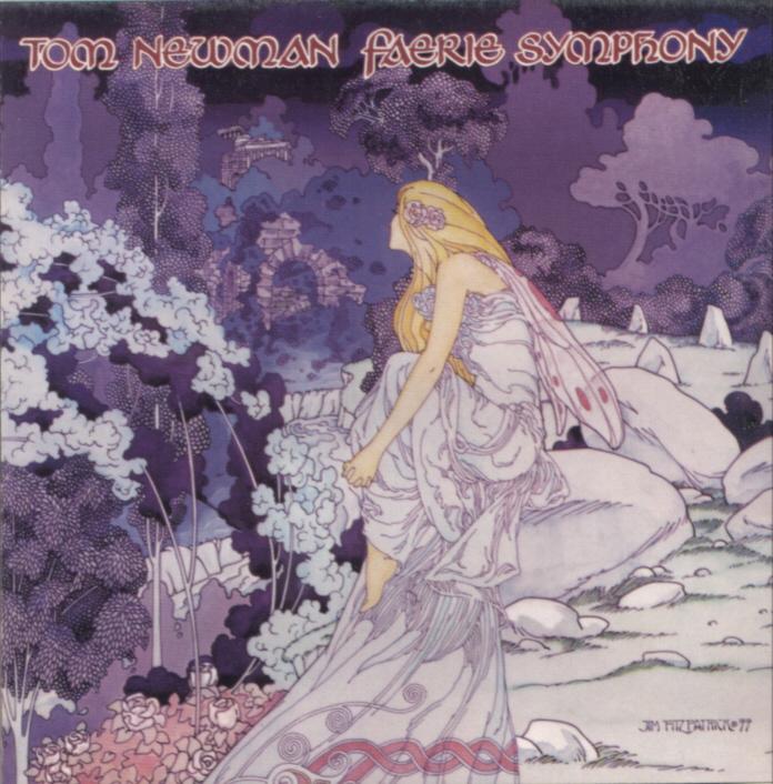 Tom Newman - Faerie Symphony (1977)