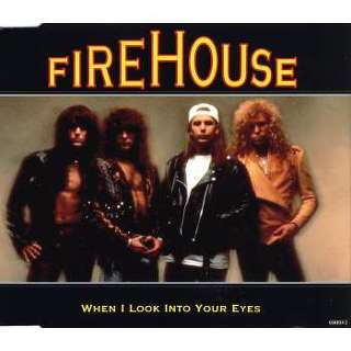 Firehouse when i look into your eyes