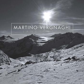 Martino Vergnaghi [2017, Landscapes]