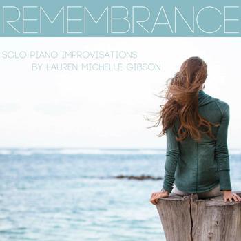 Lauren Michelle Gibson [2017, Remembrance].
